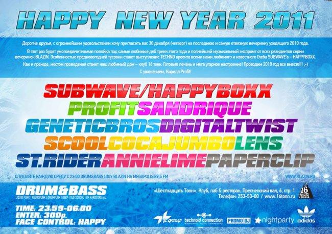 "30.12 BLAZIN ""HAPPY NEW YEAR 2011"""